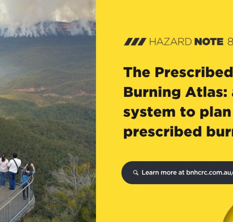 Hazard Note 87 – The Prescribed Burning Atlas: a new system to plan effective prescribed burns