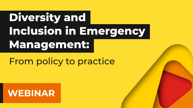 Diversity and inclusion in emergency management: from policy to practice   Online forum recording