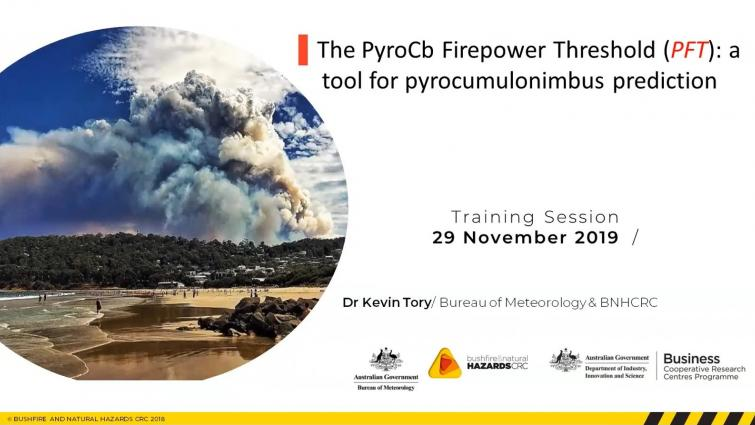 The PyrcoCb Firepower Threshold (PFT): a tool for pyrocumulonimbus prediction by Kevin Tory