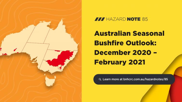 Overview of the Australian Seasonal Bushfire Outlook: November 2020 – February 2021