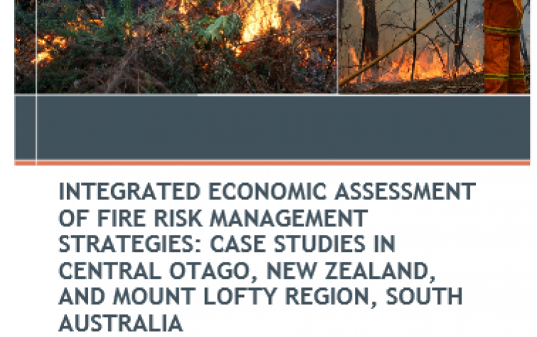 © BUSHFIRE CRC LTD 20 14 INTEGRATED ECONOMIC ASSESSMENT OF FIRE RISK MANAGEMENT STRATEGIES: CASE STUDIES IN CENTRAL OTAGO, NEW ZEALAND, AND MOUNT LOFTY REGION, SOUTH AUSTRALIA