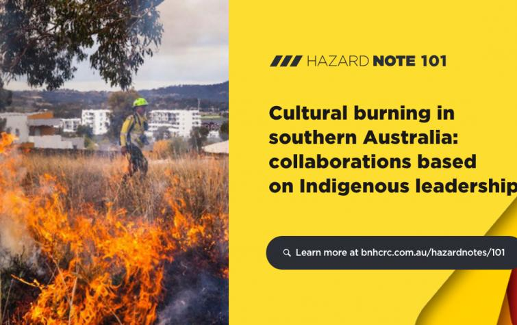 Hazard Note 101 - Cultural burning in southern Australia