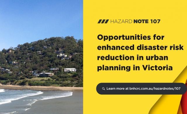 Hazard Note 107 - Urban planning in Victoria