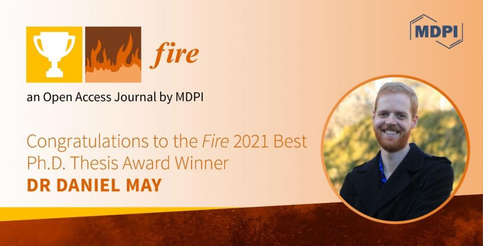Dr Daniel May wins the Fire 2021 Best PhD Thesis Award. Photo: Fire, MDPI