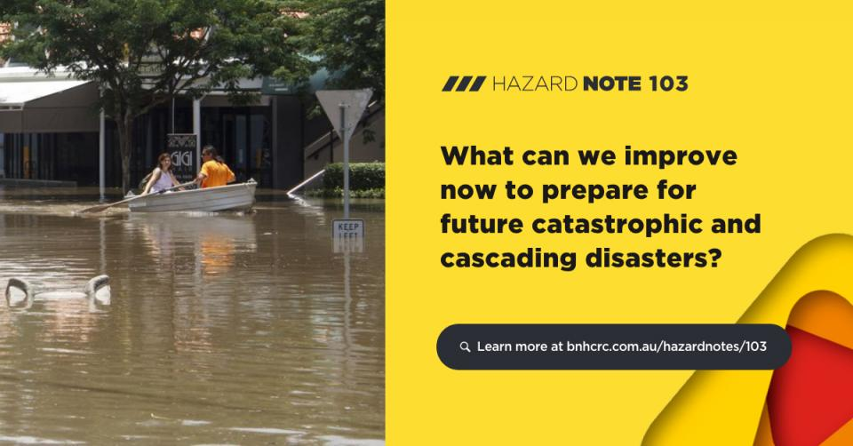 What can we improve now to prepare for future catastrophic and cascading disasters?