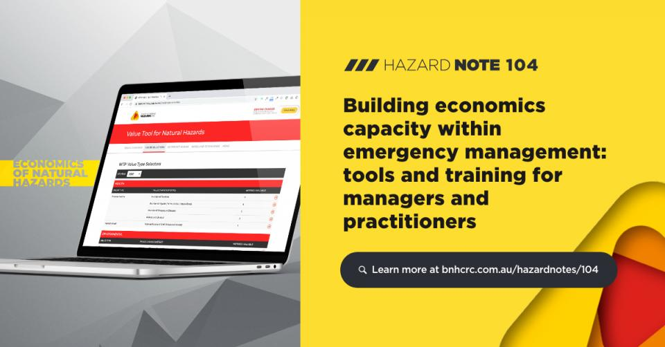 Hazard Note 104 - Building economic capacity within emergency management: tools and training for managers and practitioners