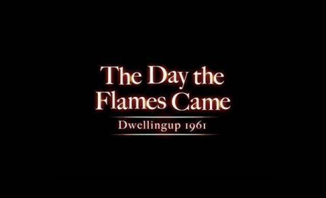 The Day the Flames Came: Dwellingup 1961