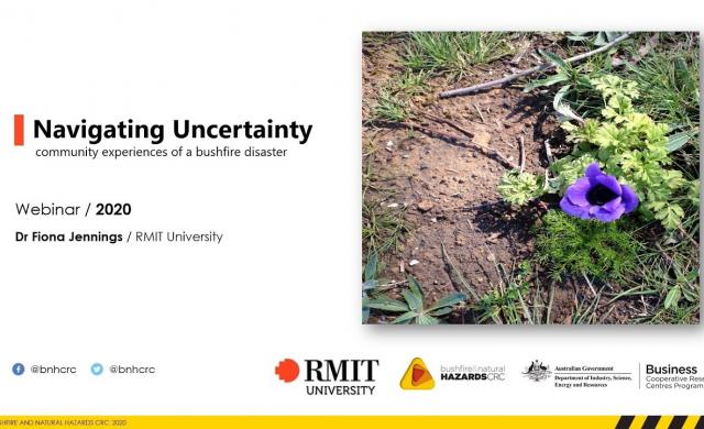 Navigating uncertainty: community experiences of a bushfire disaster by Fiona Jennings