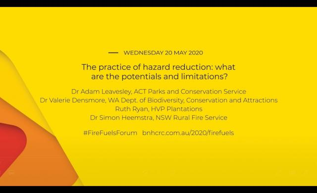 National Fire Fuels Science Webinar - The practice of hazard reduction (webinar 3 of 3)