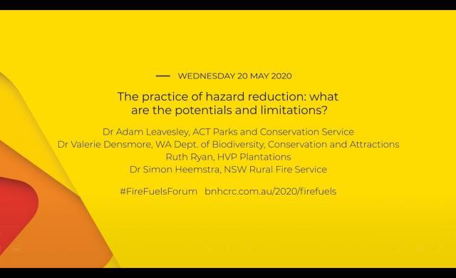 National Fire Fuels Science Webinar - The practice of hazard reduction (webinar 3 of 3)