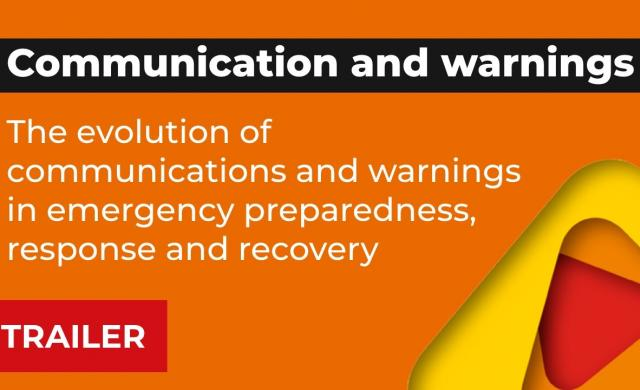 Trailer: The evolution of communications & warnings in emergency preparedness, response & recovery