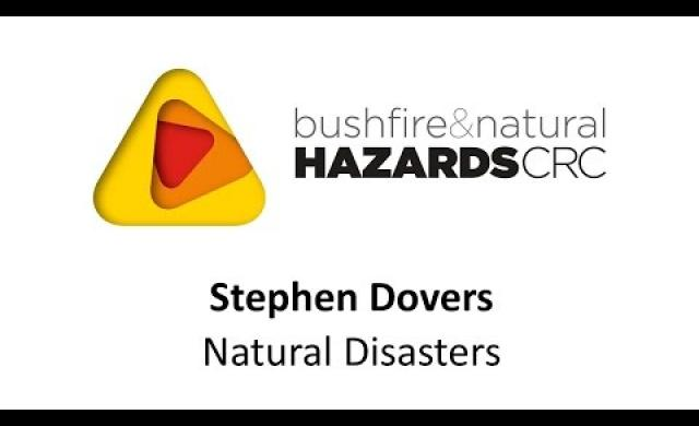 Professor Stephen Dovers ANU - natural disasters