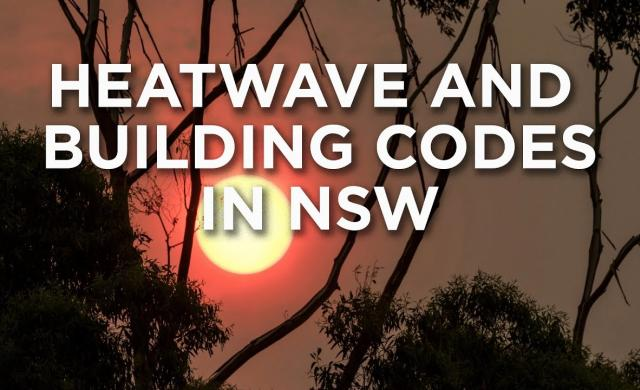 Heatwave and building codes in NSW
