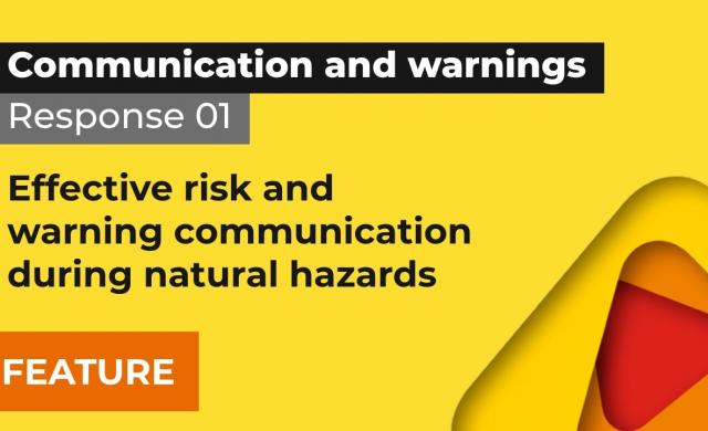 Response 1: Effective risk and warning communication during natural hazards