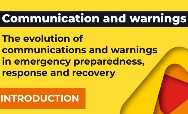 The evolution of communications and warnings in emergency preparedness, response and recovery