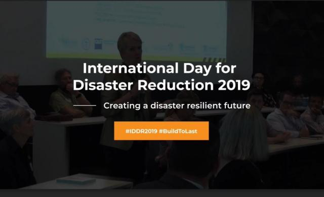 Highlights - International Day for Disaster Reduction 2019