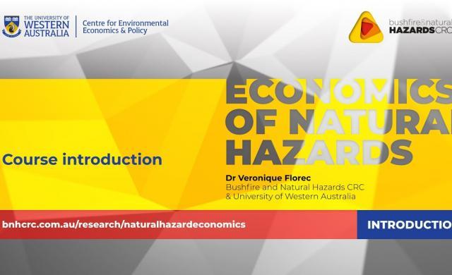 Video course introduction - economics of natural hazards with Dr Veronique Florec