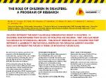 The role of children in disasters: A program of research