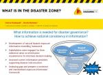 What is in the disaster zone?