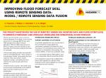 Improving flood forecast skill using remote sensing data: model/remote sensing data fusion